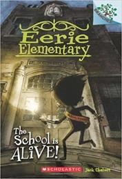 Eerie Elementary: The School Is Alive Book