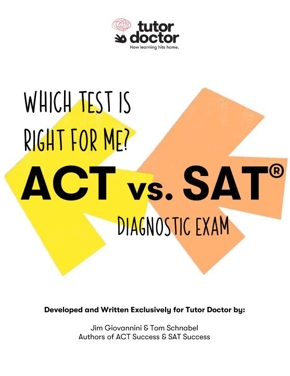 ACT vs. SAT - Diagnostic Exam Book