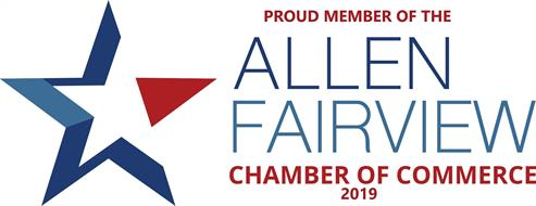 Proud Member of the Allen Fairview Chamber of Commerce 2019